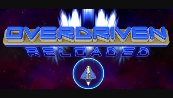 Overdriven Reloaded