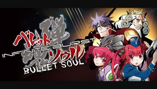 Bullet Soul Infinite Burst