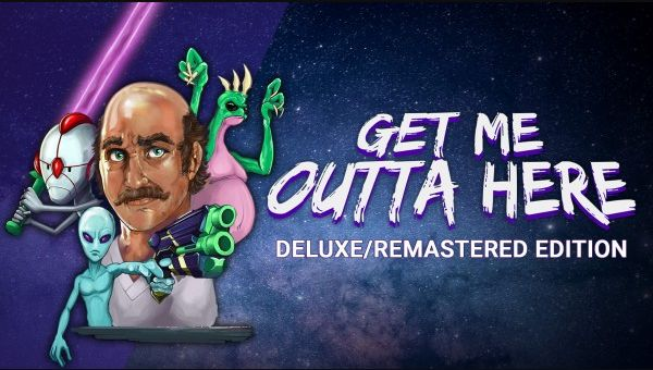 Get Me Outta Here - Deluxe/Remastered Edition