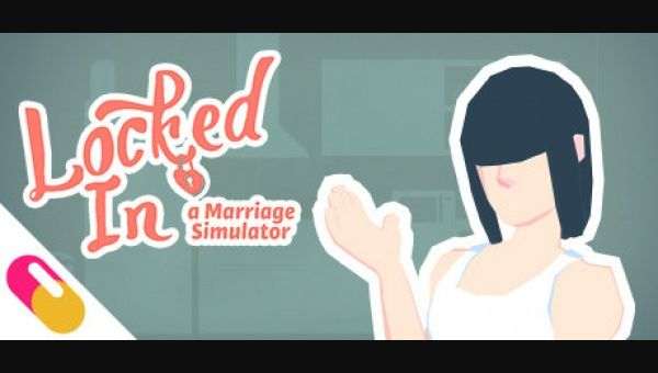 Locked In: A Marriage Simulator