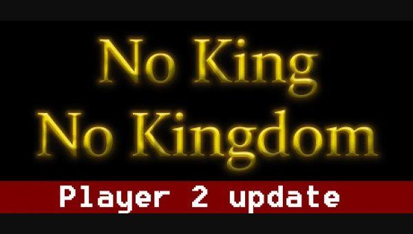 No King No Kingdom